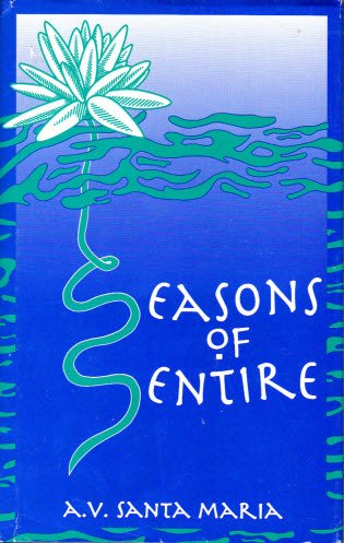 Seasons of Sentire: Love Poems: A. V. Santa