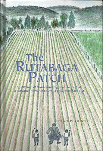 9780944958230: The rutabaga patch: A collection of heart-warming true stories told in narrative rhyme to entertain both young and old