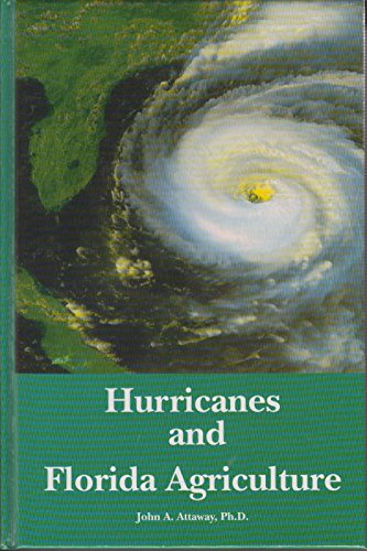 9780944961056: Hurricanes and Florida Agriculture