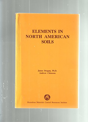 9780944989999: Elements in North American Soils