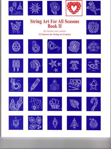 9780944991954: String Art For All Seasons Book II