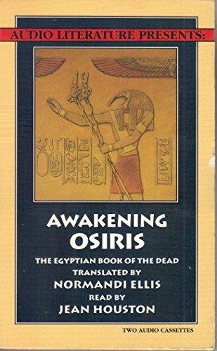 9780944993316: Awakening Osiris: The Egyptian Book of the Dead