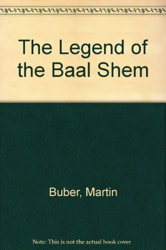 9780944993408: The Legend of the Baal-Shem