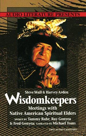 9780944993644: Wisdomkeepers: Meetings With Native American Spiritual Elders/ Cassettes