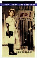 9780944993927: Gal: A True Life