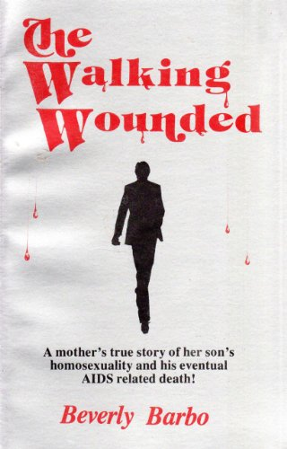 9780944996010: Walking Wounded