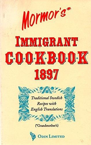 9780944996072: Mormor's Immigrant Cookbook: Swedish-English Cookbook (Svensk-Amerikansk Kokbok)