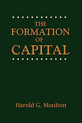9780944997086: The Formation of Capital