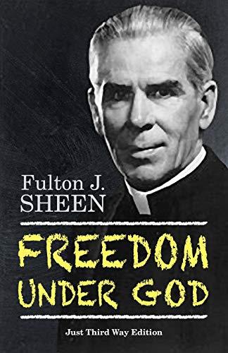 9780944997116: Freedom Under God