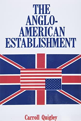 9780945001010: The Anglo-American Establishment