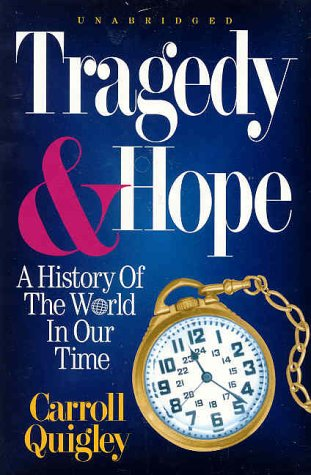 9780945001102: Tragedy and Hope: A History of the World in Our Time