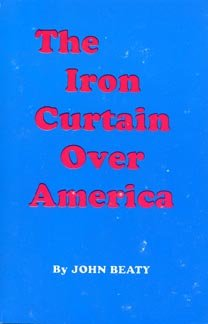 9780945001140: Iron Curtain Over America