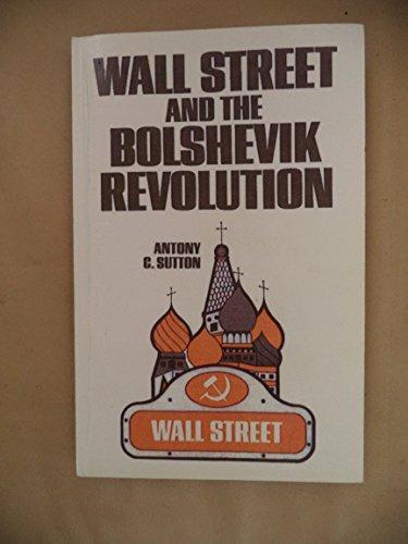 9780945001416: Wall Street and Ther Bolshevik Revolutio