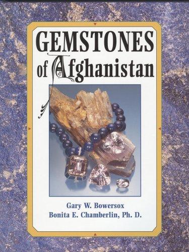 Gemstones of Afghanistan: Bowersox, Gary W.;