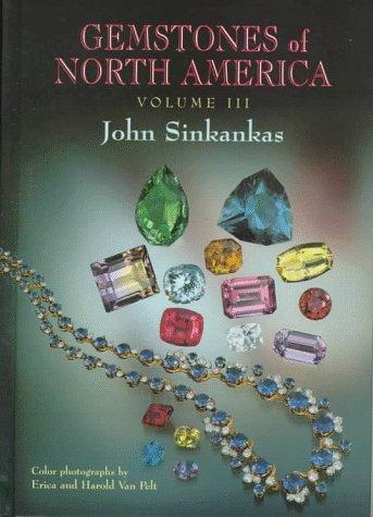 Gemstones of North America, 3 Volumes: Sinkankas, John