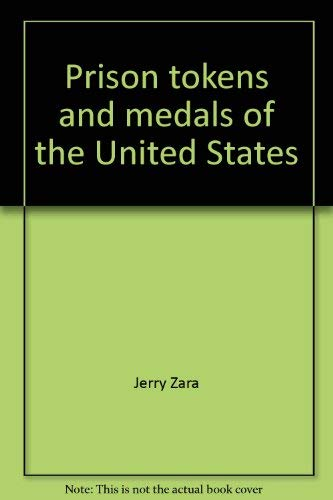 9780945008026: Prison tokens and medals of the United States