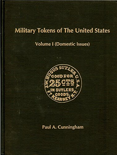 9780945008040: Military Tokens of the United States: Domestic Issues, Vol. 1