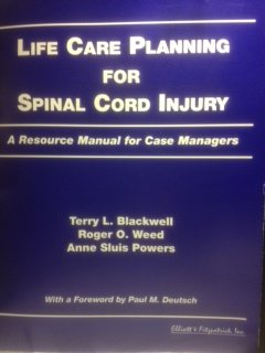 9780945019428: Life care planning for spinal cord injury: A resource manual for case managers
