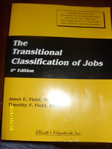 9780945019893: The Transitional Classification of Jobs