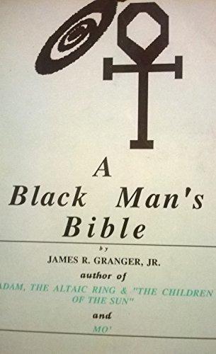 A Black Man's Bible: James R. Granger