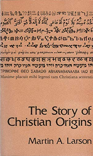 9780945027003: The Story of Christian Origins