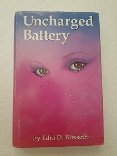 9780945033004: Uncharged Battery