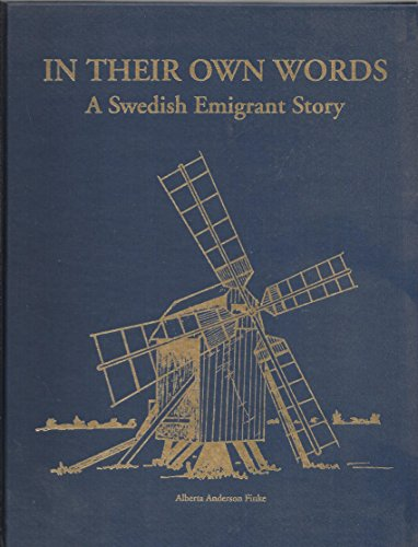 9780945037040: In their own words: A Swedish emigrant story