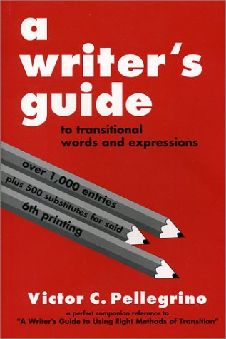9780945045021: A Writer's Guide to Transitional Words and Expressions
