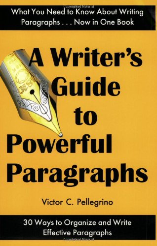 9780945045052: A Writer's Guide to Powerful Paragraphs