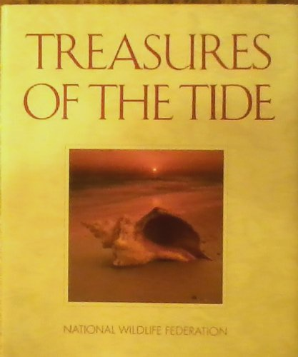 Treasures of the Tide (9780945051213) by Allen, Thomas B.