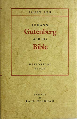 9780945074007: Johann Gutenberg and His Bible: A Historical Study (Typophile Chap Book, 58)