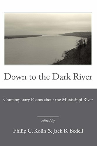 9780945083436: Down to the Dark River: Contemporary Poems about the Mississippi River