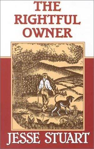 The Rightful Owner (Jesse Stuart Foundation Juvenile: Stuart, Jesse