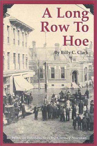 9780945084273: A Long Row to Hoe