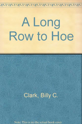 9780945084280: A Long Row to Hoe