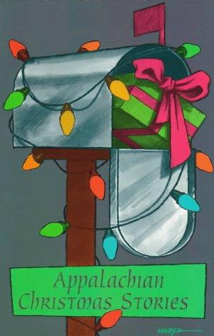 Appalachian Christmas Stories: Goode, James B.,