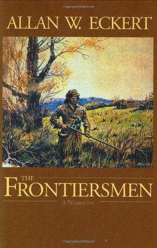 The Frontiersmen: Eckert, Allan W.