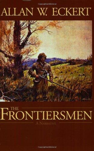 9780945084914: The Frontiersmen: A Narrative