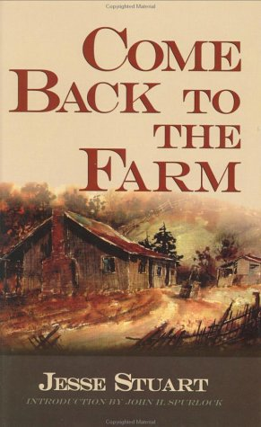 9780945084945: Come Back to the Farm