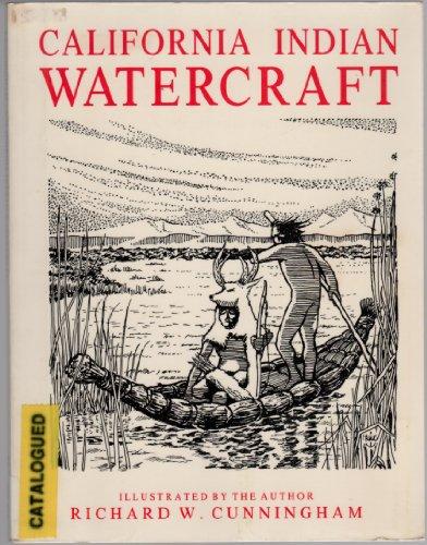 9780945092018: California Indian Watercraft