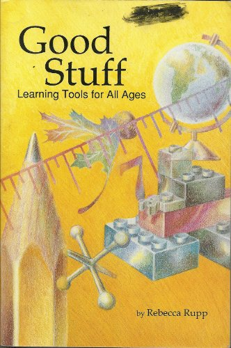 9780945097204: Good Stuff: Learning Tools for All Ages