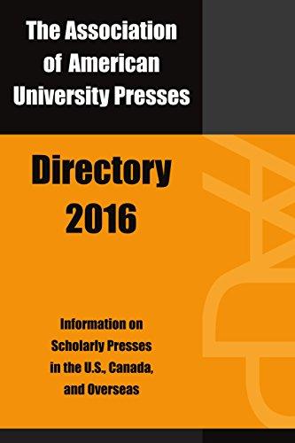 Association of American University Presses Directory 2016: Association of American University ...
