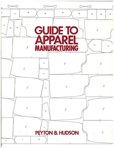9780945116080: Guide to Apparel Manufacturing