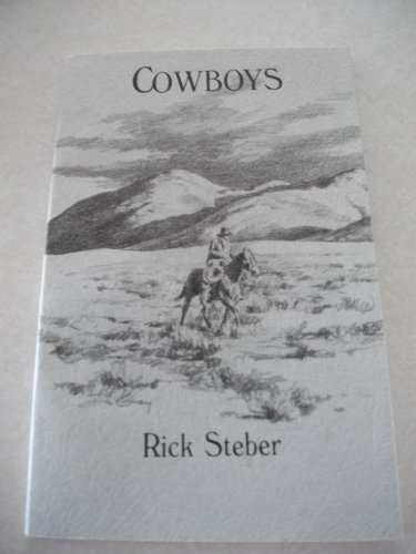 Cowboys, Volume 4 (Tales of the Wild West Series) (0945134045) by Steber, Rick