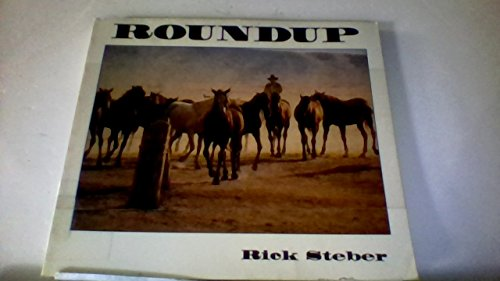 Roundup (Heart of the West Series) (0945134312) by Rick Steber; Don Gray