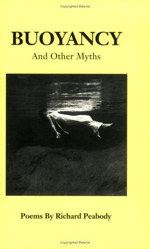 Buoyancy and Other Myths: Richard Peabody