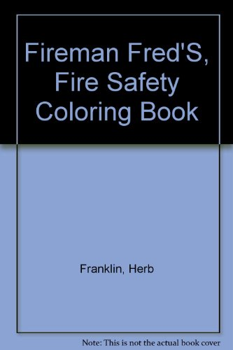 9780945145028: Fireman Fred'S, Fire Safety Coloring Book