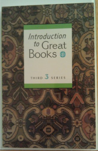 Introduction to Great Books: Third Series Student: Great Books Foundation