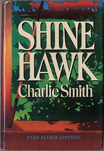Shine Hawk: Smith, Charlie