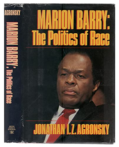 9780945167389: Marion Barry: The Politics of Race